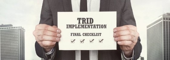Final checklist for TRID implementation