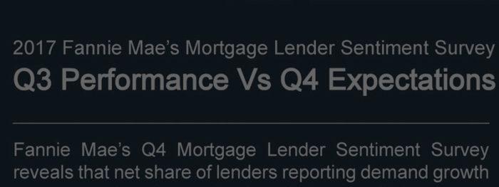 2017 Fannie Mae's third quarter Mortgage Lender Sentiment Survey