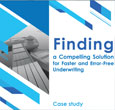 Case Study - Error free mortgage underwriting solutions